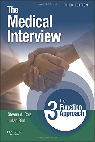 The Medical Interview: The Three Function Approach the medical interview the three function approach