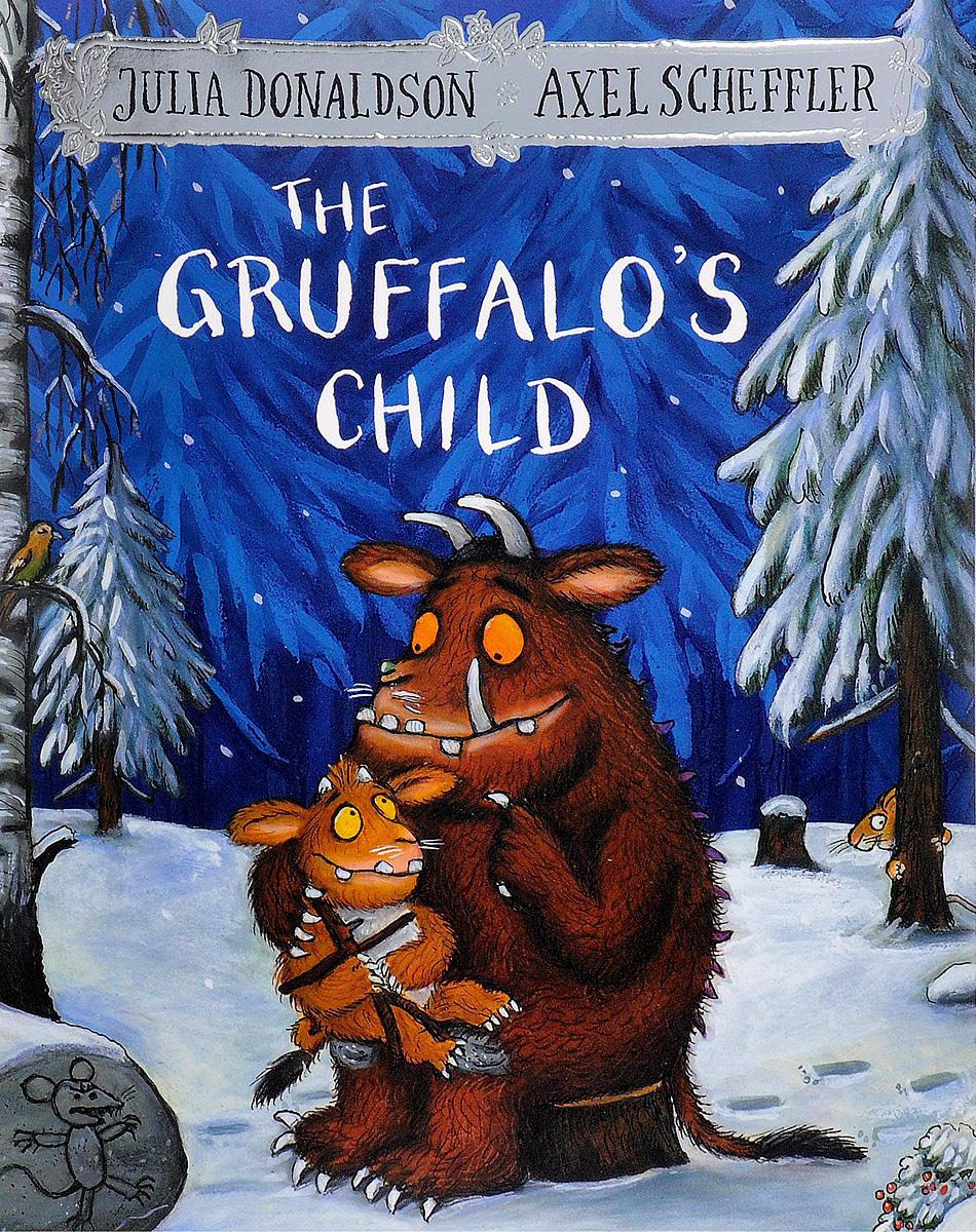The Gruffalo's Child the gruffalo s child sticker book