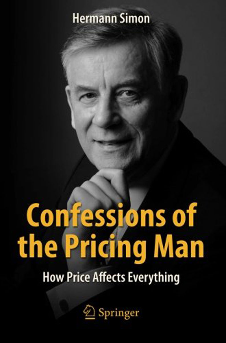 Confessions of the Pricing Man: How Price Affects Everything