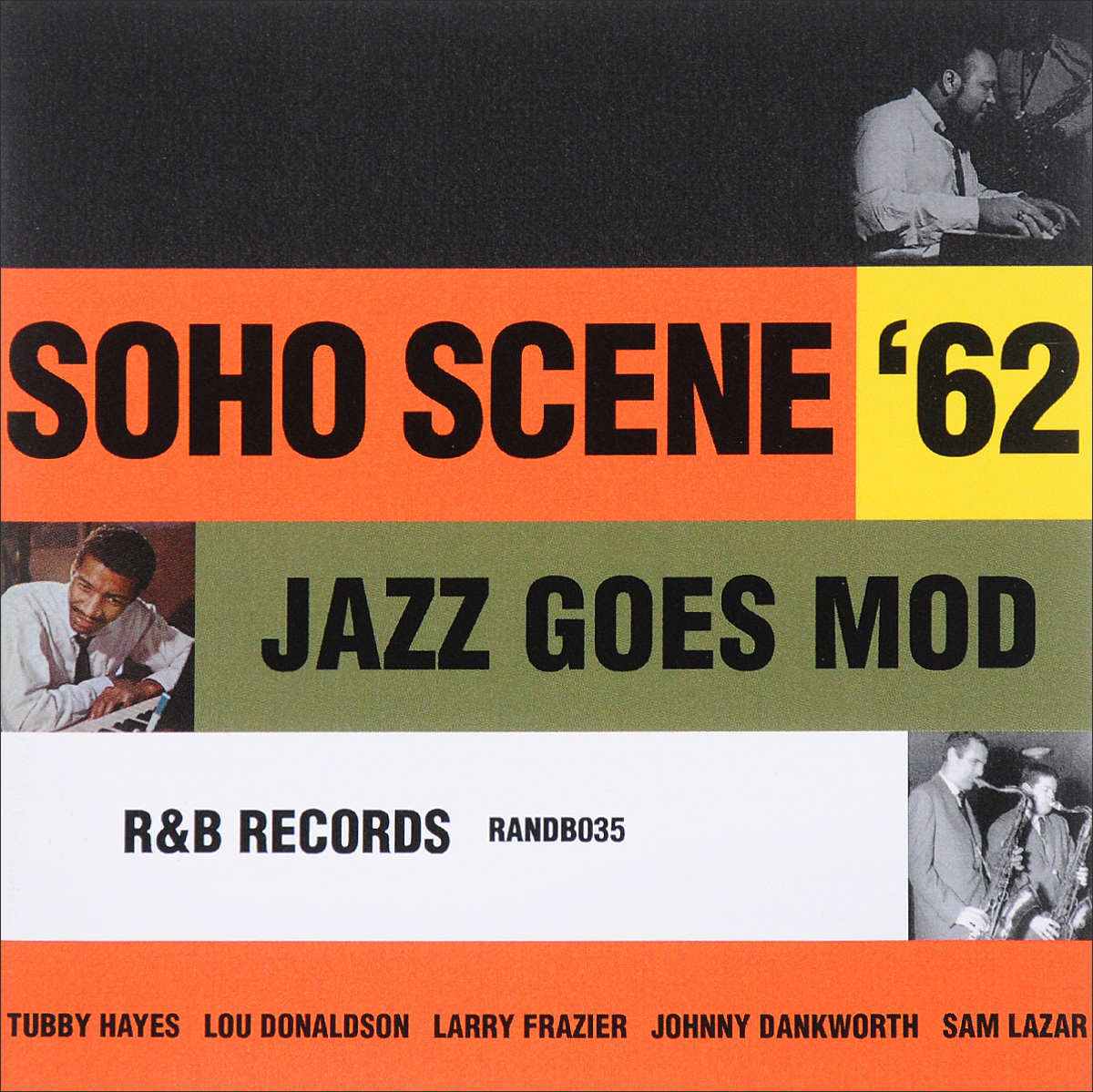 Don Rendell Quintet,Tony Coe Quintet,Табби Хауес,The All Stars,The British Jazz Trio,Larry Frazier,Tres Bien,Sam Lazar Trio,Phil Guilbeau,Тэд Курсон Soho Scene '62. Jazz Goes Mod (2 CD) phil collins the singles 2 cd