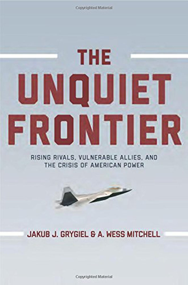 The Unquiet Frontier: Rising Rivals, Vulnerable Allies, and the Crisis of American Power need for speed rivals