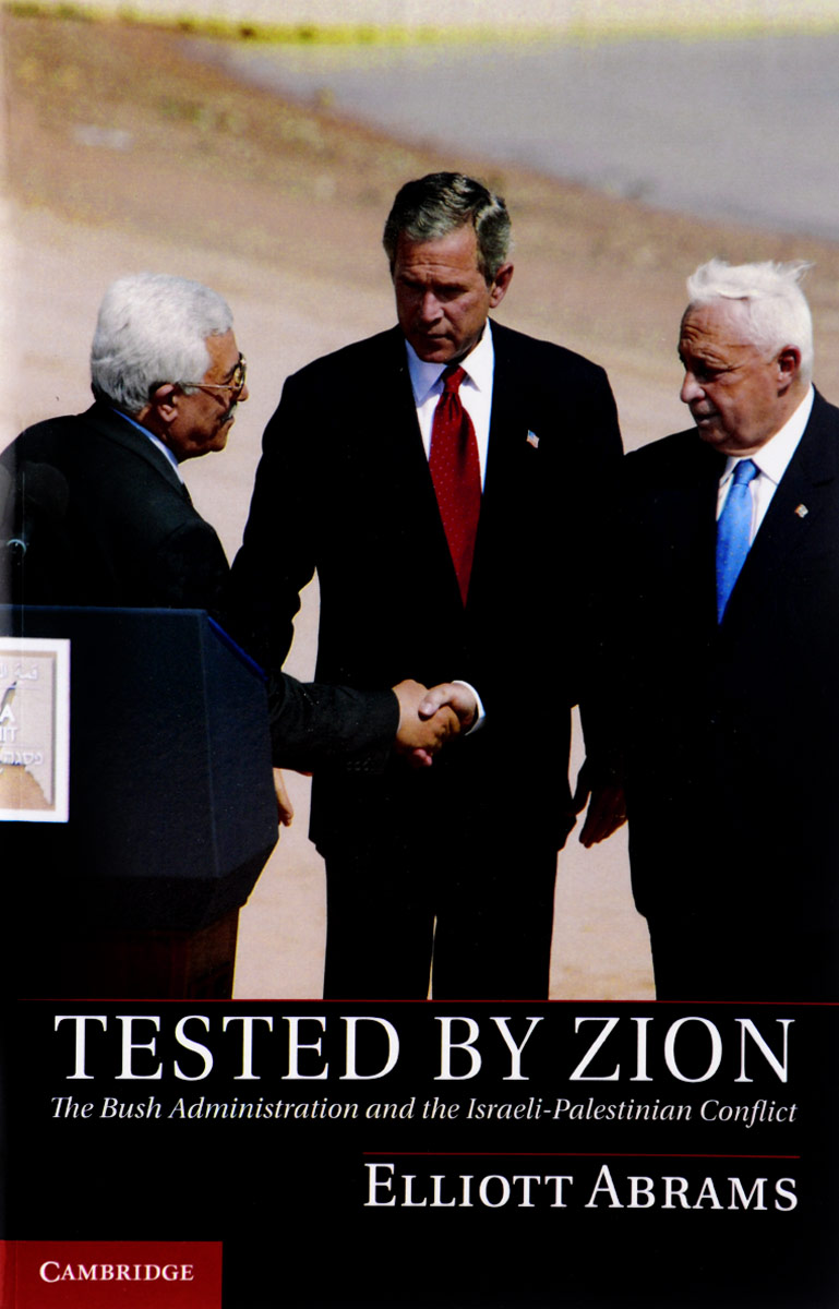 Tested by Zion: The Bush Administration and the Israeli-Palestinian Conflict купить