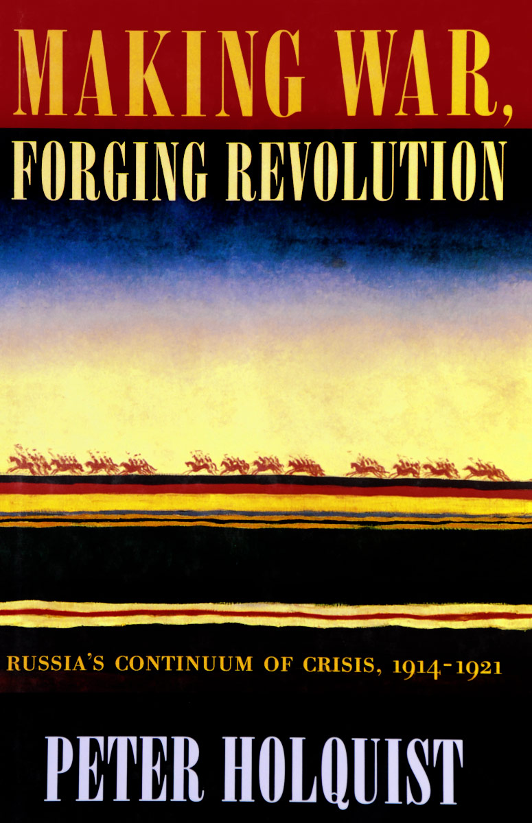 Making War, Forging Revolution: Russia's Continuum of Crisis, 1914-1921 na its seoul 1000ml