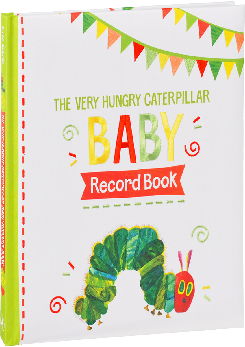 The Very Hungry Caterpillar: Baby Record Book