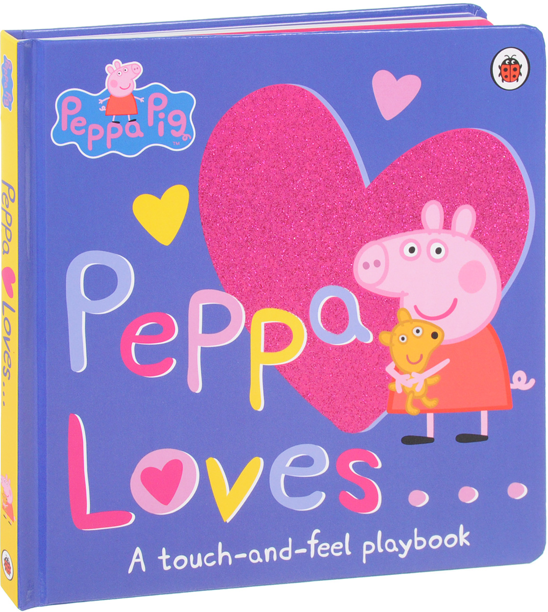 Peppa Loves: A Touch-and-Feel Playbook touch and feel dinosaur touch