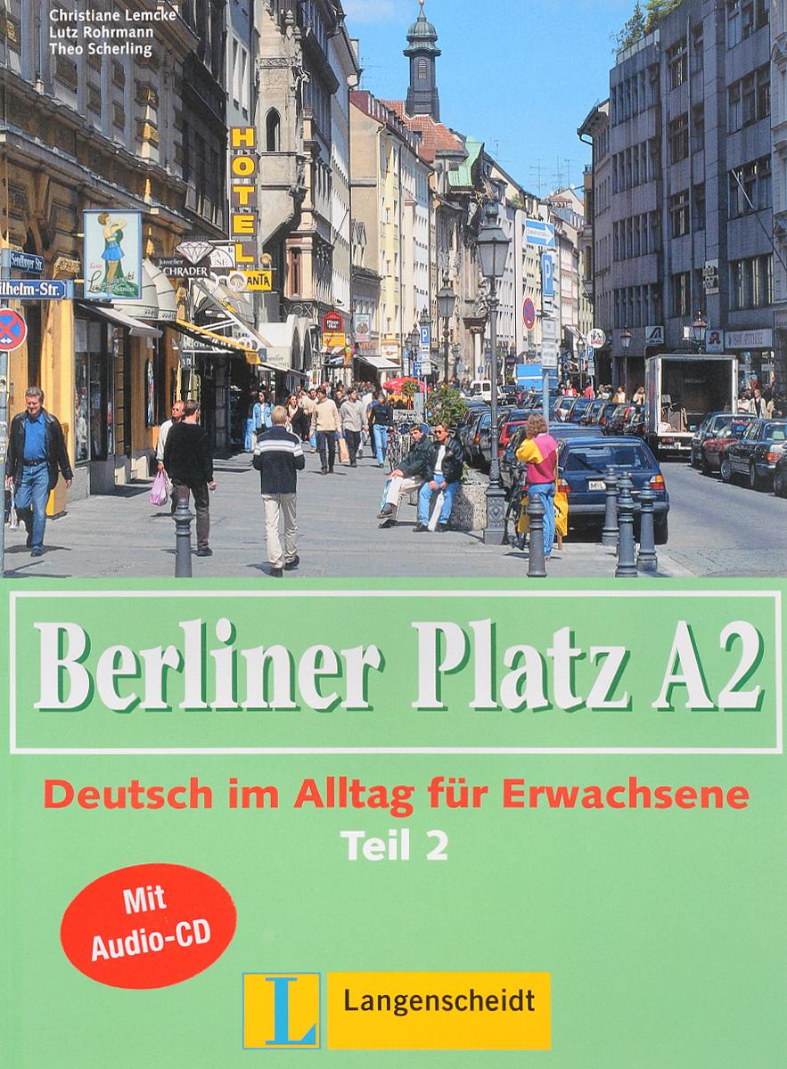 Berliner Platz A2: Deutsch im Alltag fur Erwachsene: Teil 2 (+ CD-ROM) 196pcs building blocks urban engineering team excavator modeling design
