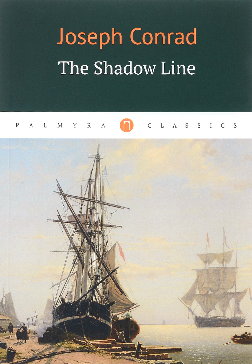 Joseph Conrad The Shadow Line the mountain shadow