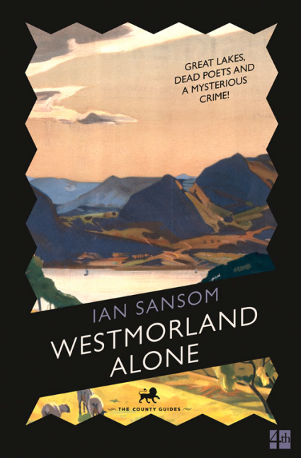 Westmorland Alone (The County Guides) silas taylor the history and antiquities of harwich and dovercourt in the county of essex