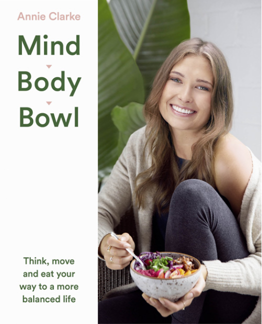 Mind Body Bowl: Think, move and eat your way to a more balanced life battlefield of the mind