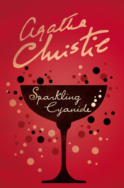 Sparkling Cyanide a poisoned chalice