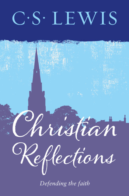 Christian Reflections congress presidents and american politics fifty years of writings and reflections