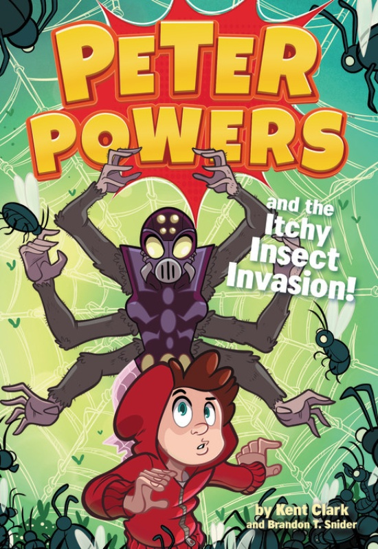 Peter Powers and the Itchy Insect Invasion! peter powers and the itchy insect invasion