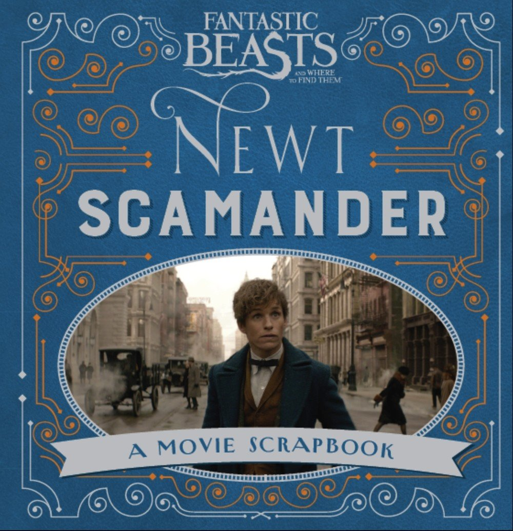 Fantastic Beasts and Where to Find Them - Newt Scamander: A Movie Scrapbook (Fantastic Beasts Film Tie in) fantastic beasts and where to find them city skyli