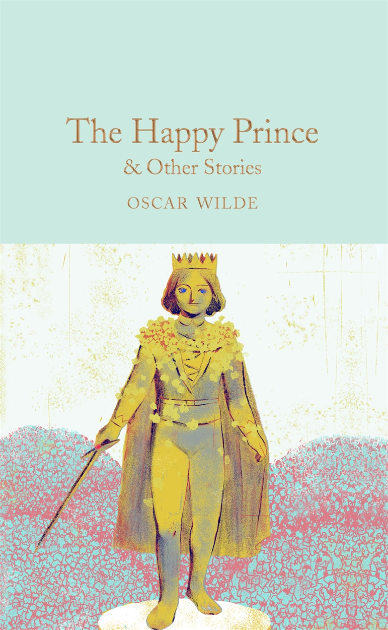 The Happy Prince and Other Stories the gift of the magi and other short stories