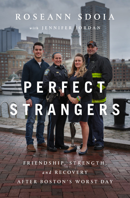 Perfect Strangers: Friendship, Strength, and Recovery After Boston's Worst Day ac380v panel mount 8p 1 999900 count range digital counter relay dh48j dpdt