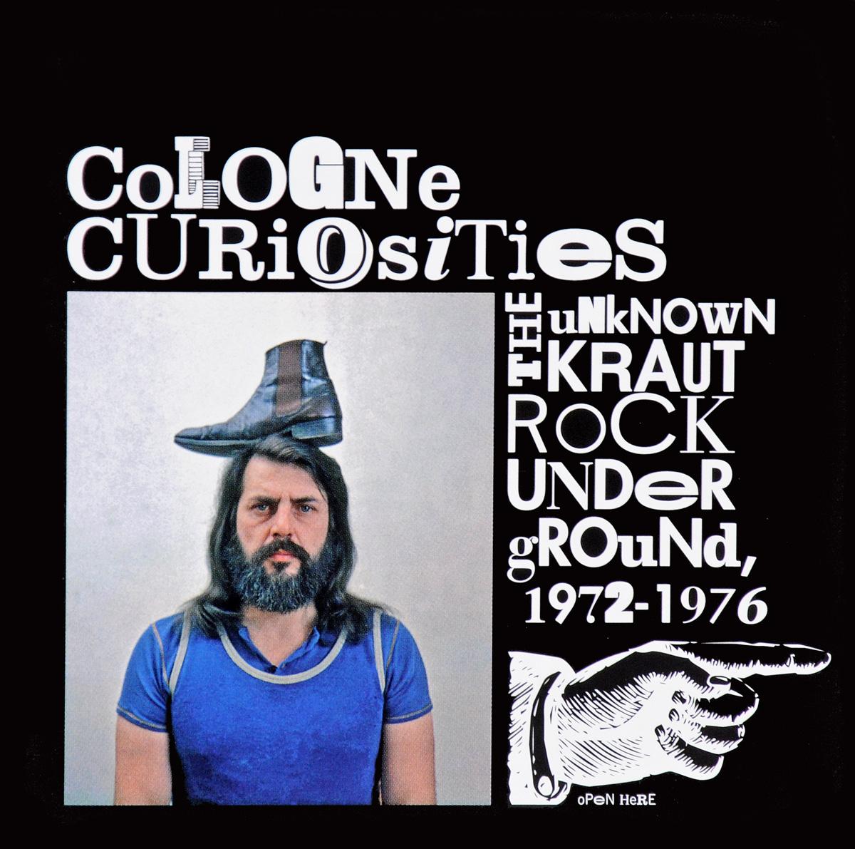 Cologne Curiosities. The Unknown Krautrock Underground, 1972-1976 albertus seba cabinet natural curiosities