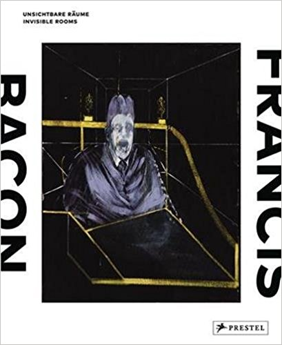 Francis Bacon: Invisible Rooms / Francis Bacon: Unsichtbare Raume francis bacon in the 1950s
