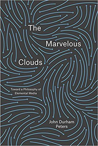 The Marvelous Clouds: Toward a Philosophy of Elemental Media  ferenc mate a reasonable life – toward a simpler secure more humane existence 2e