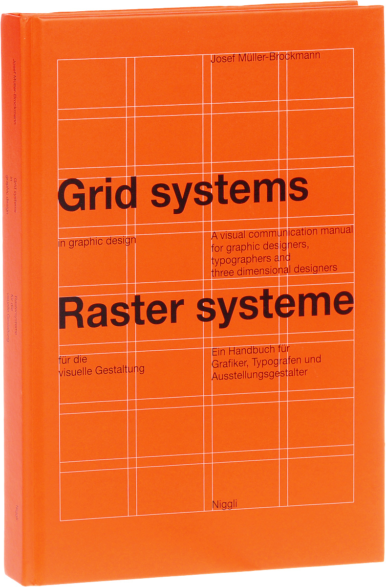 Grid Systems in Graphic Design / Rastersysteme fur die visuelle Gestaltung