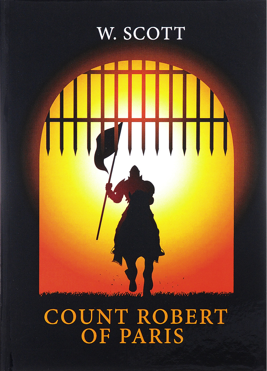 W. Scott The Count Robert of Paris scott s w count robert of paris