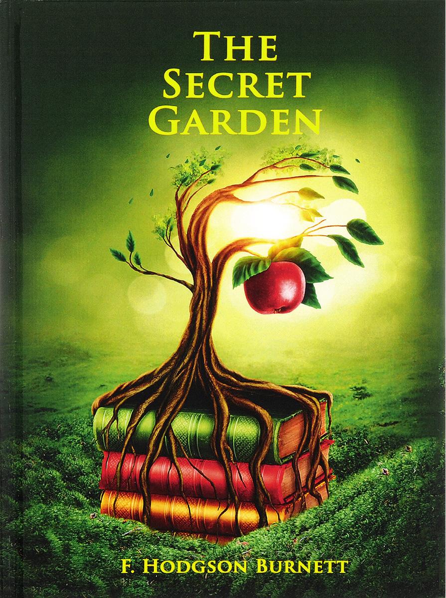 F. Hodgson Burnett The Secret Garden david burnett пиджак