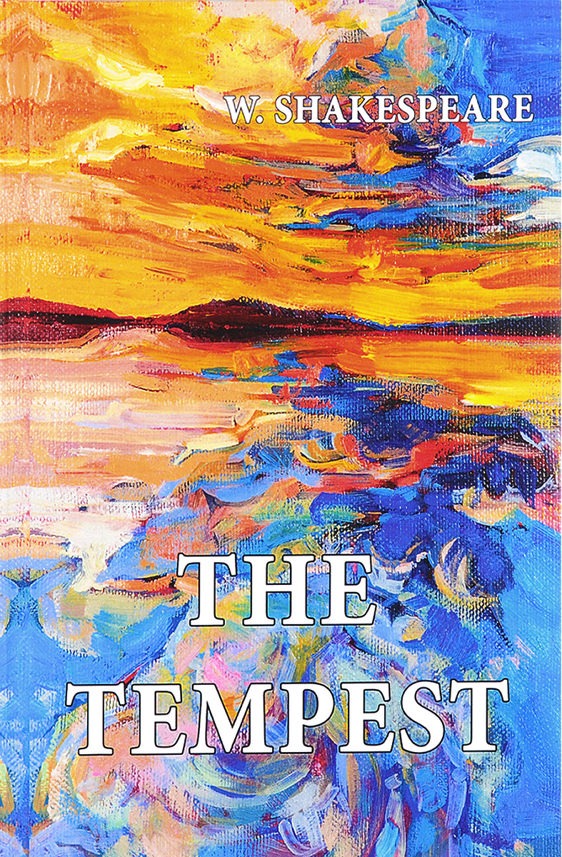 W. Shakespeare The Tempest the tempest nce