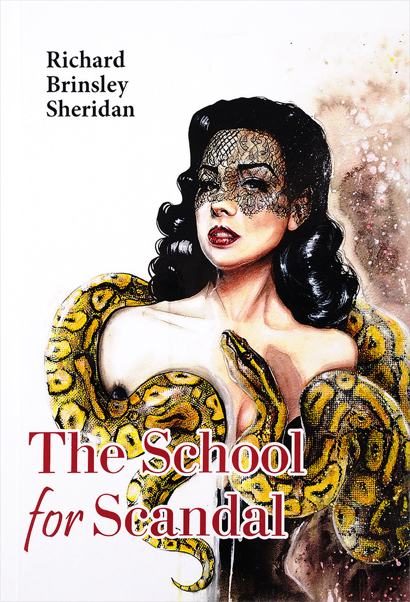 Richard Brinsley Sheridan The School for Scandal