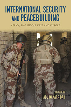 International Security and Peacebuilding: Africa, the Middle East, and Europe the great war and the middle east