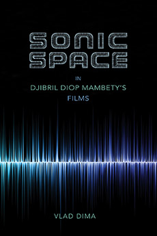 Sonic Space in Djibril Diop Mambety's Films the other side of silence
