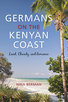 Germans on the Kenyan Coast: Land, Charity, and Romance land of savagery land of promise – the european image of the american