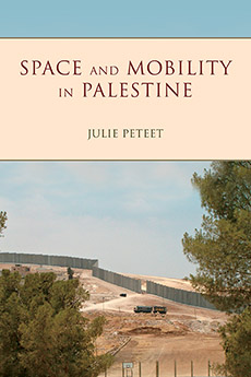 Space and Mobility in Palestine space and mobility in palestine