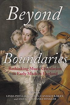 Beyond Boundaries: Rethinking Music Circulation in Early Modern England купить