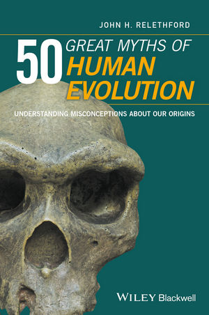 50 Great Myths of Human Evolution john ruscio 50 great myths of popular psychology shattering widespread misconceptions about human behavior
