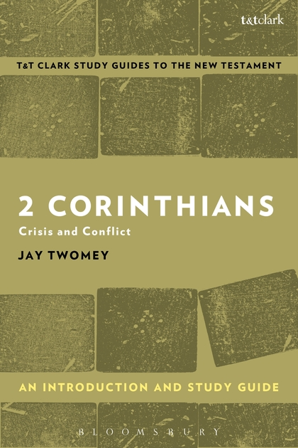 2 Corinthians: An Introduction and Study Guide: Crisis and Conflict paul s use of early jewish wisdom in 1st corinthians