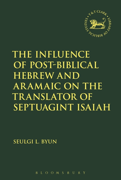 The Influence of Post-Biblical Hebrew and Aramaic on the Translator of Septuagint Isaiah the neo aramaic speaking jewish community of zakho