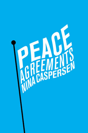 Peace Agreements: Finding Solutions to Intra-state Conflicts 3d can canada make peace