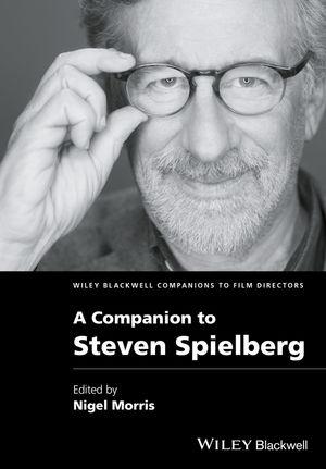 A Companion to Steven Spielberg roy grundmann a companion to michael haneke