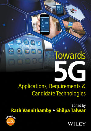 Towards 5G: Applications, Requirements and Candidate Technologies caisy 1 1 60g in 5g