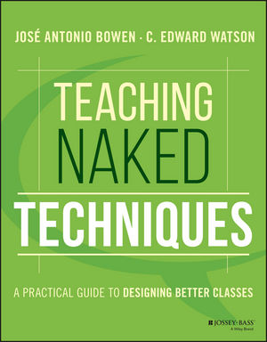 Teaching Naked Techniques: A Practical Guide to Designing Better Classes sandra rief f the adhd book of lists a practical guide for helping children and teens with attention deficit disorders