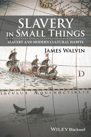 Slavery in Small Things: Slavery and Modern Cultural Habits roy a the god of small things