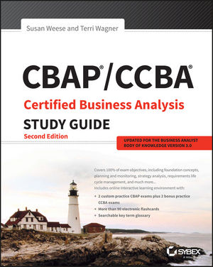 CBAP / CCBA Certified Business Analysis Study Guide robert bartz j cwts certified wireless technology specialist official study guide pw0 071