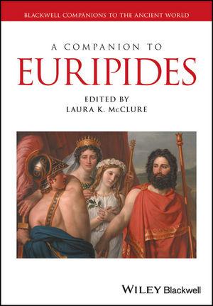 A Companion to Euripides roy grundmann a companion to michael haneke