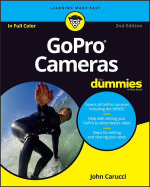 GoPro Cameras For Dummies john carucci gopro cameras for dummies