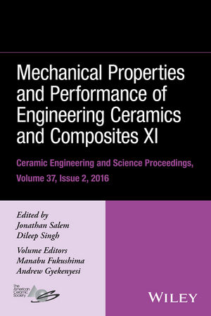 Mechanical Properties and Performance of Engineering Ceramics and Composites XI: Ceramic Engineering and Science Proceedings Volume 37, Issue 2 сборник статей resonances science proceedings of articles the international scientific conference czech republic karlovy vary – russia moscow 11–12 february 2016