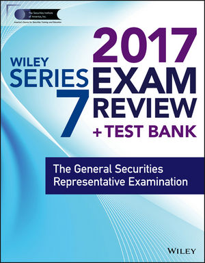 Wiley FINRA Series 7 Exam Review 2017 wiley finra series 66 exam review 2017