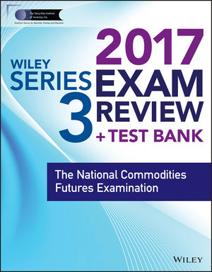 Wiley FINRA Series 3 Exam Review 2017 wiley finra series 66 exam review 2017