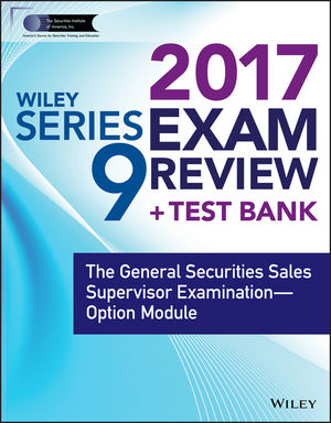 Wiley FINRA Series 9 Exam Review 2017 wiley finra series 66 exam review 2017
