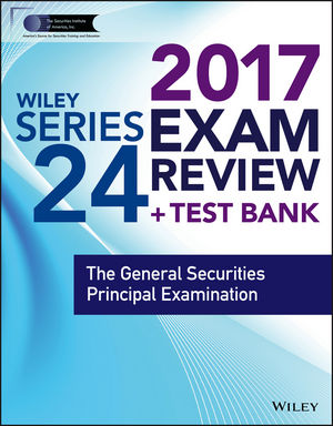 Wiley FINRA Series 24 Exam Review 2017 wiley finra series 66 exam review 2017
