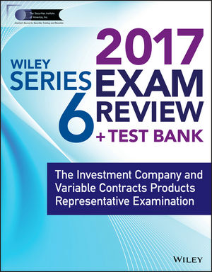 Wiley FINRA Series 6 Exam Review 2017 wiley finra series 66 exam review 2017
