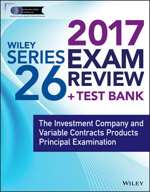 Wiley FINRA Series 26 Exam Review 2017 wiley finra series 66 exam review 2017